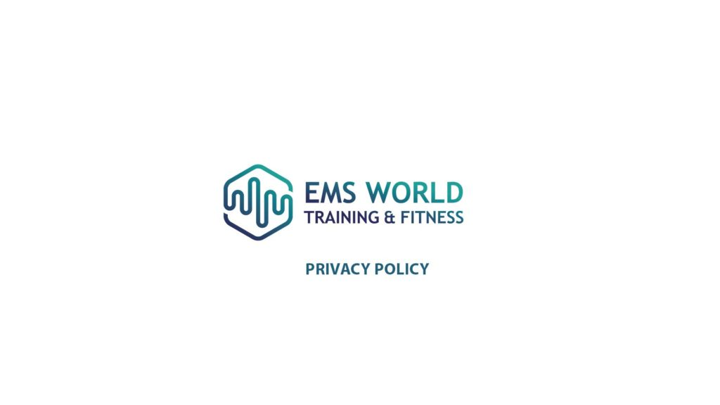 EMS Training and Fitness World Privacy Policy